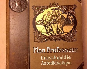 "Very Rare Leather Bound 1907 French Encyclopedia Volume V (We have Volumes I-V) ""Mon Professeur Encyclopédie Autodidactique"