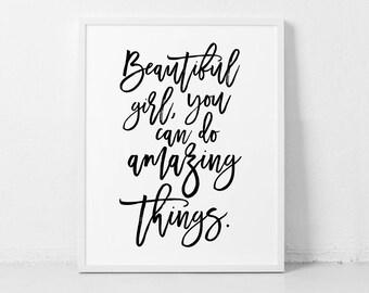 Beautiful Girl You Can Do Amazing Things, Printable, Nursery decor, Inspirational Print, Girl Room Decor, Girl Decor