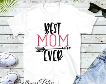 Best Mom Ever Mother's Day Trending Novelty Unisex Novelty T-Shirt Black White Gray t-shirt