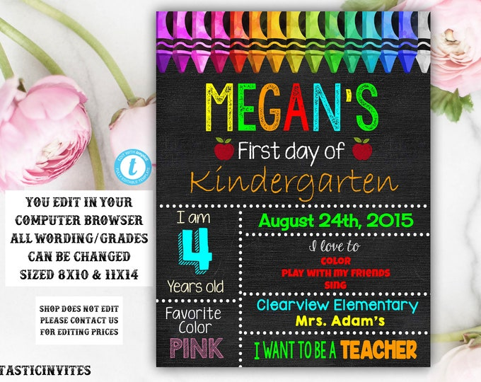 Editable First Day of School Sign, Back to School, Printable Chalkboard Poster, First day of Kindergarten Sign, Template, DIY Printable Sign