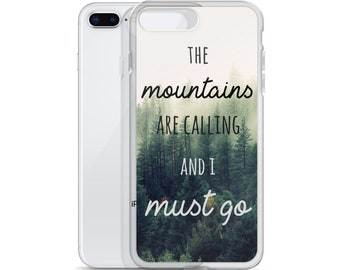 The Mountains Are Calling - iPhone Case