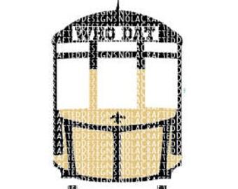 Who Dat New Orleans Street Car SVG Cut File- New  Orleans Football SVG Cut File - Louisiana SVG Cut File - Silhouette File - Cricut File