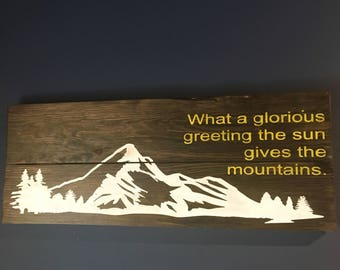 WHAT A GLORIOUS Greeting - Mountain Art - Cabin Decor - Wooden Signs - Rustic Wall Decor - Farmhouse Signs - Mountain Wall Decor