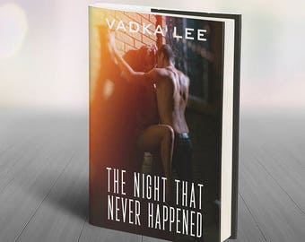 Night That Never Happened by Vadka Lee Digital Instant Download Erotic E-book