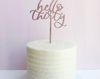 Birthday Cake Topper   30th Birthday Cake Topper   Cake Topper   Thirty   30th Birthday   30   Hello Thirty