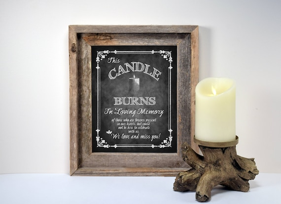 Wedding Memorial Candle Sign | PRINTED In loving Memory sign, memory table wedding sign, chalkboard wedding signs, this candle burns sign
