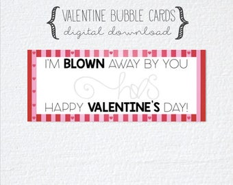 Valentine Mini Bubble Wand Printable Cards for School Classroom Party - I'm Blown Away By You Valentine For Students and Kids