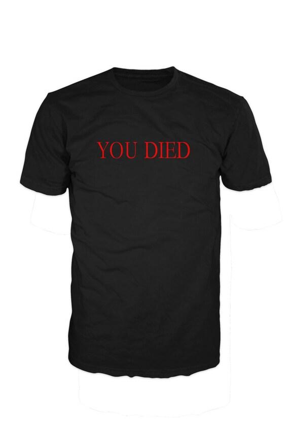 YOU DIED T SHIRT Dark Souls Game Shirt 100 Cotton