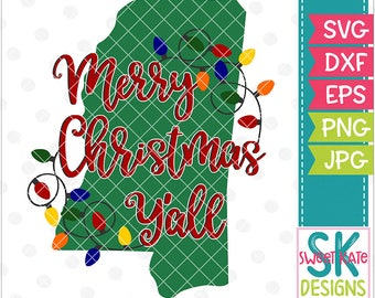 Merry Christmas Yall Mississippi SVG dxf EPS png JPG htv Heat Transfer Vinyl Cricut Explore Silhouette Christmas Lights Sweet Kate Designs