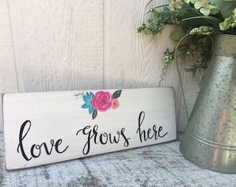 Spring wall decor, love grows here, floral sign