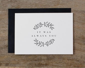 It Was Always You, Wedding Card to Bride or Groom, Wedding Day Card, Wedding Cards, Wedding Stationery, To My Groom Card, Bride Card, K9