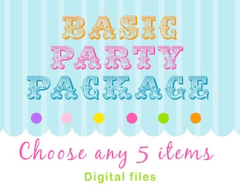 Custom Party Package - Pick ANY 5 items