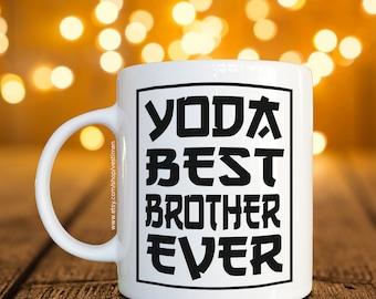 Personalized Yoda Best Brother Ever Coffee Mug / Cup / Custom Mug Coffee Mug / Birthday Gift Funny Gift Idea Best Present for All