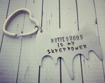Super hero Keychain - Personalized Keychain for Mom - Superpower Hand Stamped Keychain - Motherhood is my Superpower - Mothers Day Gift