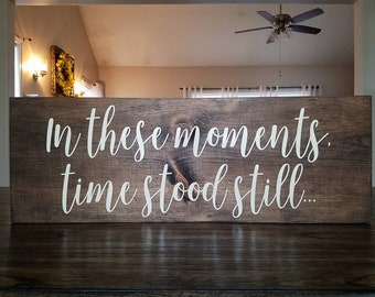 In these moments time stool still...