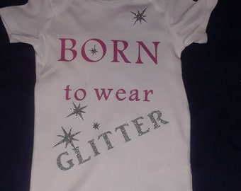Born to wear glitter!