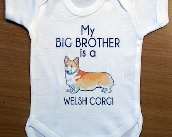 My Big Brother is a WELSH CORGI Dog Vest / Body Suit / Play Suit - Funny Dog Baby Gift
