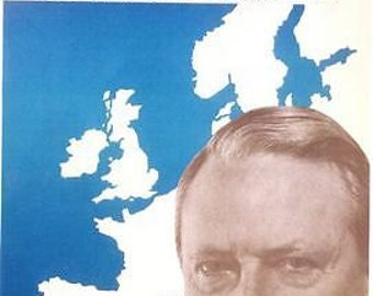 1966 Conservative Party Election Pro Europe Ted Heath Poster A3 / A2 Print