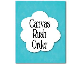 CANVAS Rush Order