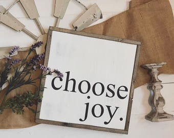16x16   Choose Joy sign   modern farmhouse   fixer upper style  