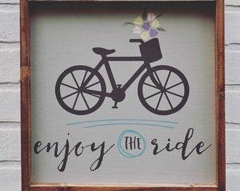 "12""x12"" - Enjoy The Ride - Wood Sign"