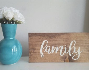 Family Sign, Family Wooden Sign, Wood Family Sign, Family Wall Decor, Family Mantle Decor, Family Sign Wood,