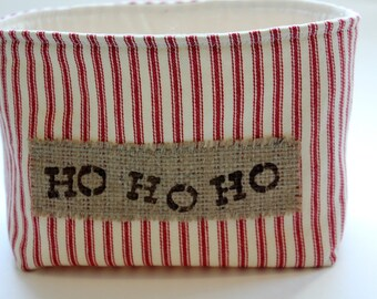 Christmas Fabric Basket in Red Stripe Ticking - Ho Ho Ho Burlap Label