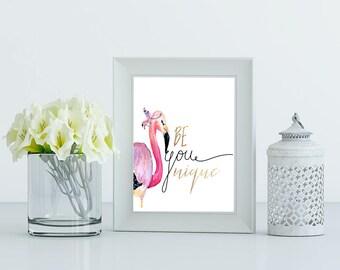 Flamingo PRINTABLE Art,Flamingo print,Pink and Gold wall art,Bird Print Tropical decor, Animal prints,Nusery wall art, Be Unique Typeography