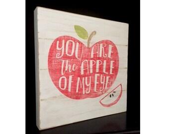 Apple of my eye sign, Apple Decor, Hand Painted Apple Sign, Apple Slice, You are the apple of my eye, Farmhouse Decor, Apple Lover, Farm