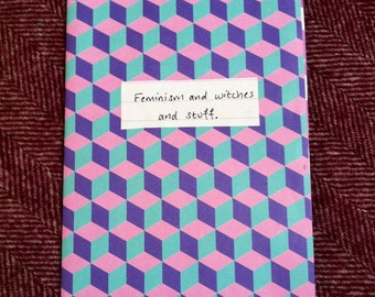 Feminism and witches and stuff Zine. Feminist zines. Bisexuality, witches, symbols, feminist books, Riot Grrrl zine, harassment, Malala.