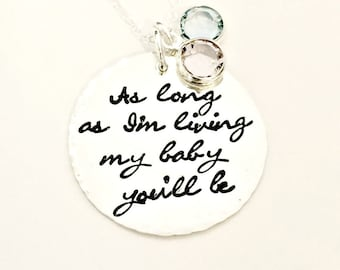 Personalized As Long As I'm Living My Baby You'll Be Necklace - Hand Stamped Mommy Necklace with Swarovski Birthstone Crystals - Mom Jewelry