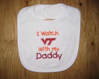 I Watch VT With My Daddy Bib