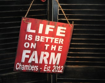 LIFE is Better on the FARM Sign/Red/Personalized/Wood Sign/Established/Life is Better/Farm Decor/Farm Sign