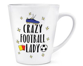 Crazy Football Lady 12oz Latte Mug Cup