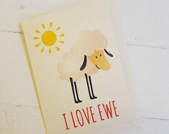 I Love Ewe Cute Card, A6 CARD
