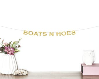 Boats N Hoes Glitter Banner | Bachelorette Party Banner | Bridal Shower Banner | Nautical Bachelorette | Engagement Banner | Party Banner