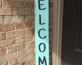 Vertical Welcome Sign, Front Porch Decor, Welcome Front Door Sign, Outdoor Sign, Front Door Welcome Sign, Front Door Decor, Tall Welcome Sig