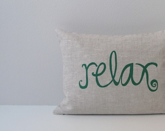 Decorative Pillow Cover Cushion Cover  - Relax Pillow - 12 x 16 inches - Choose your fabric and ink color - Accent Pillow