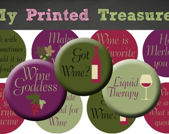 INSTANT DOWNLOAD - Wine Sayings - Bottle Cap Images - 4x6 - Digital