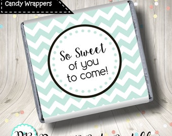 Mini Candy Wrapper So Sweet of you to come Chevron Printable Digital