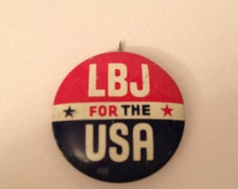ON SALE LBJ for the Usa Lyndon B. Johnson Presidential Campaign Pin Button Pinback 1964 Democratic National Convention 1960's Sixties