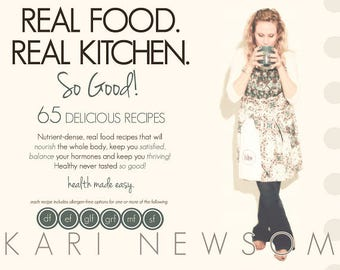 Real Food. Real Kitchen. So Good! Digital/pdf version
