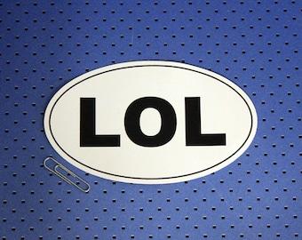 LOL Oval Bumper Sticker