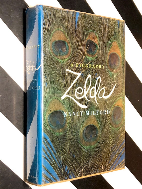 Zelda: A Biography by Nancy Mitford (1970) hardcover book