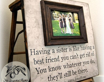 Bridesmaid Gift, Bridal Party Gift, Having a Sister, 16x16 The Sugared Plums Frames