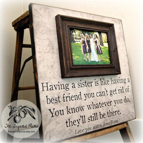 Wedding Gift For Best Friend: Bridesmaid Gift Bridal Party Gift Having A Sister 16x16 The