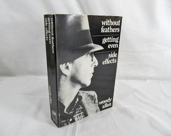 Without Feathers/Getting Even/Side Effects by Woody Allen Quality Paperback Book Club 1989 excerpts from his private journal