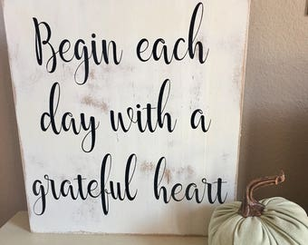 dbc | Begin each day with a grateful heart wood sign