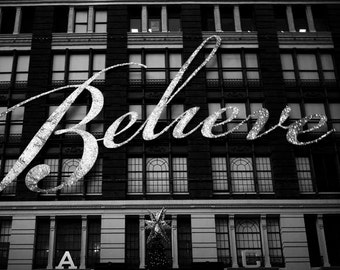 Believe Sign, Macy's, New York Print, Black and White New York City Print, Travel Gift, Christmas, New York Photography