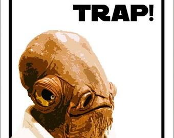 Star Wars Admiral Ackbar It's a Trap Poster Instant Download Art Hang Print